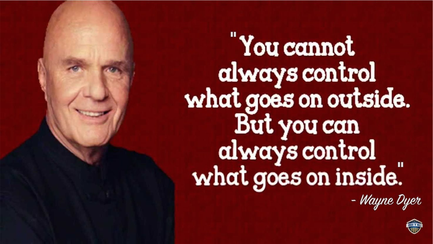wayne dyer quote inside control