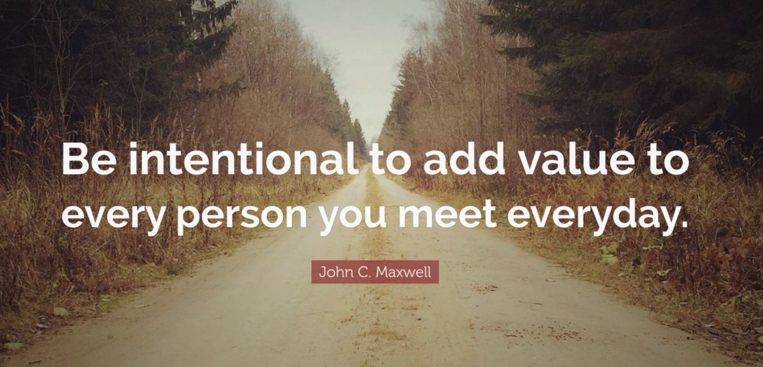 be intentional add value